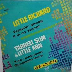 Discos de vinilo: LITTLE RICHARD/ TARHEEL SLIM & LITTLE ANN - TRAVELIN´SHOES- SPANISH EP 1963.BELTER. EX/EX.. Lote 35288196