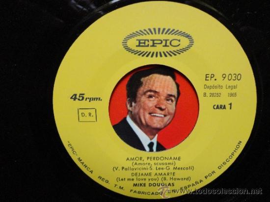 Discos de vinilo: MIKE DOUGLAS- MY LOVE FORGIVE ME+3 -SPANISH EP 1965. EPIC. NEAR MINT.THE BEATLES.THE ROLLING STONES. - Foto 3 - 35283583
