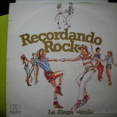 Discos de vinilo: LA ALEGRE BANDA RECORDANDO ROCK LP ED ESPAÑOLA 1979 PEPETO. Lote 35217252