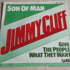 Discos de vinilo: JIMMY CLIFF ( SON OF MAN - GIVE THE PEOPLE WHAT THEY WANT ) 1981-GERMANY SINGLE45 WEA. Lote 35220815