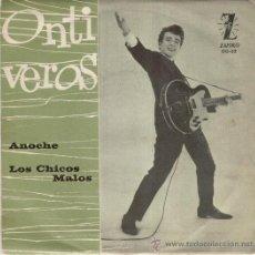 Discos de vinilo: ONTIVEROS - ANOCHE - LOS CHICOS MALOS - SG SPAIN 1964 - VG++ / VG++. Lote 35253217