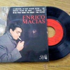 Discos de vinilo: ENRICO MACIAS.L´AMOUR, C´EST POUR RIEN.NE DOUTE. PLUS DE MOI.PARIS,TU M´AS PRIS DANS TES BRAS. MA PA. Lote 35267359