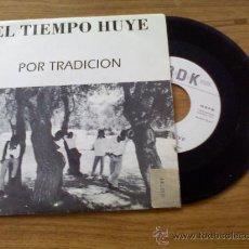 Dischi in vinile: EL TIEMPO HUYE. POR TRADICION.. Lote 35267733