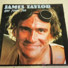 Discos de vinilo: JAMES TAYLOR ( HER TOWN TOO - BELIEVE IT OR NOT ) 1981-HOLANDA SINGLE45 CBS. Lote 35272769