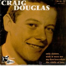 Discos de vinilo: CRAIG DOUGLAS - ONLY SIXTEEN - MY FIRST LOVE AFFAIR + 2 - EP FRANCE - VG++ / VG++. Lote 35285993