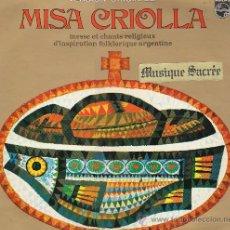 Discos de vinilo: MISA CRIOLLA Y NAVIDAD NUESTRA: MISA Y CANTOS RELIGIOSOS DE INSPIRACIÓN FOLKLORICA ARGENTINA. Lote 35308230