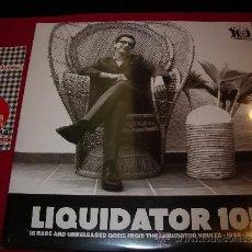 Discos de vinilo: LIQUIDATOR 10 ! - 18 RARE UNRELEASED GEMS FROM THE LIQUIDATOR VAULTS 1998-2008 LP. Lote 35310901