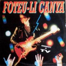 Discos de vinilo: FOTEU-LI CANYA ! - ROCK CATALÀ (LP) 1991 - DIVERSOS GRUPOS. Lote 35317350