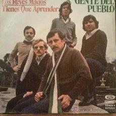Discos de vinilo: GENTE DEL PUEBLO...SG-1979...TIENES QUE APRENDER + LOS REYES MAGOS.. Lote 35318005
