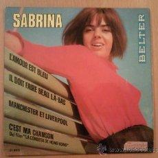 Discos de vinilo: SABRINA - MANCHESTER Y LIVERPOOL - L'AMOUR EST BLEU + 2 - EP SPAIN 1967 . Lote 35318172