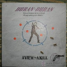 Discos de vinilo: DURAN DURAN - A VIEW TO A KILL (PANORAMA PARA MATAR) SINGLE ORIGINAL ESPAÑA 1985. Lote 35328702