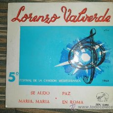 Discos de vinilo: LORENZO VALVERDE E.P. - SE ALEJO - 5º FESTIVAL DE LA CANCION MEDITERRANEA - ORIGINAL ESPAÑA 1963. Lote 35329894