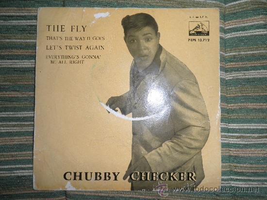 CHUBBY CHECKER E.P. - THE FLY - ORIGINAL ESPAÑA - LA VOZ DE SU AMO 1962 - MONO - (Música - Discos de Vinilo - EPs - Rock & Roll)