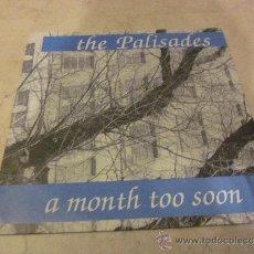 Discos de vinilo: THE PALISADES - A MONTH TO SOON - EASTER 1987. Lote 35321825