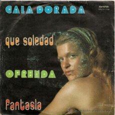 Discos de vinilo: CALA DORADA - QUE SOLEDAD +2 (EP BARNAFON 1975). Lote 35344154