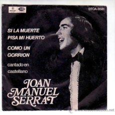 Discos de vinilo: JOAN MANUEL SERRAT: MUY RARO SINGLE DE ARGENTINA-CON PORTADA-COLECCIONISTAS. Lote 35362426