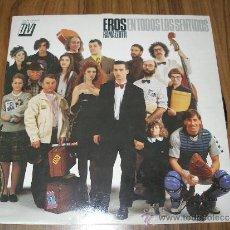 Discos de vinilo: EROS RAMAZZOTTI - EN TODOS LOS SENTIDOS. Lote 35376680