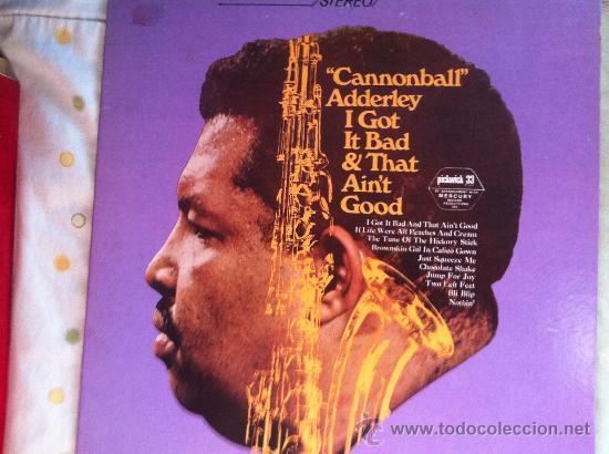 LP CANNONBALL ADDERLEY-I GOT IT BAD & THAT AIN'T GOOD (Música - Discos - LP Vinilo - Pop - Rock - Extranjero de los 70)