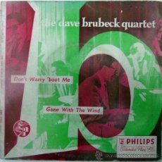Discos de vinilo: DAVE BRUBECK QUARTET. DON'T WORRY BOUT ME/ GONE WITH THE WIND. PHILIPS, UK SINGLE 7. Lote 35383179