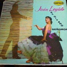 Discos de vinilo: JUAN LEGIDO, EL GITANO SEÑORÓN - LP DE VINILO. Lote 35384564