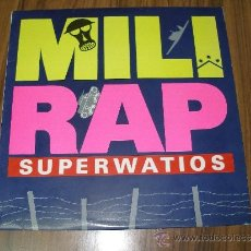 Discos de vinilo: MILI RAP - SUPERWATIOS. Lote 35389988