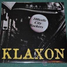 Discos de vinilo: KLAXON - 100 CELLE CITY ROCKERS (NUEVO). Lote 126889666
