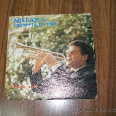Discos de vinilo: MILLAN TROMPETA DE ORO - CARIÑO MIO. Lote 42830518