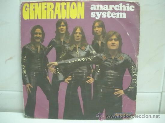 GENERATION - ANARCHIC SYSTEM. EDICION FRANCESA . DELPHINE 1975 (Música - Discos - Singles Vinilo - Pop - Rock - Internacional de los 70)