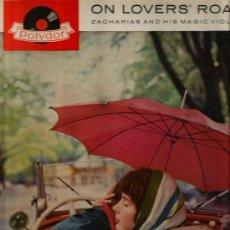 Discos de vinilo: LP ZACHARIAS AND HIS MAGIC VIOLINS : ON LOVERS´ ROAD. Lote 35416245