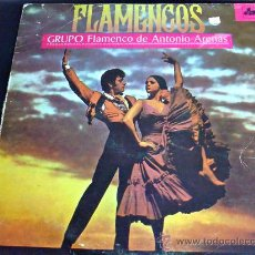 Discos de vinilo: GRUPO FLAMENCO DE ANTONIO ARENAS. FLAMENCOS. SEVILLANAS AÑEJAS,BULERÍAS GITANAS,ALEGRÍAS DE CÁDIZ.... Lote 35417940