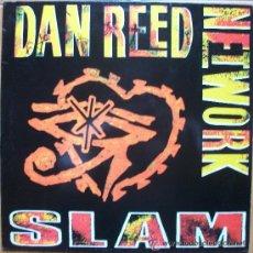 Discos de vinilo: DAN REED NETWORK - SLAM - CONTIENE FUNDA CON LAS CANCIONES. Lote 35418769