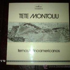 Discos de vinilo: TETE MONTOLIU - TEMAS LATINOAMERICANOS . Lote 35524429