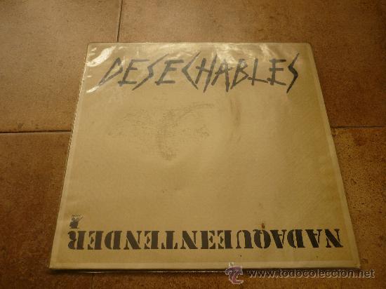DESECHABLES - NADA QUE ENTENDER - LP - RNE 1987 N3-10003-PR - ORIGINAL (Música - Discos de Vinilo - Maxi Singles - Grupos Españoles de los 70 y 80)