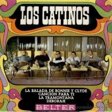 Discos de vinilo: LOS CATINOS - LA BALADA DE BONNIE Y CLYDE - DEBORAH + 2 - EP SPAIN 1968 - EX / VG. Lote 35429912