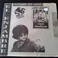 Discos de vinilo: EL ENJAMBRE, ENEMIGOS DEL ESTADO - SINGLE CON LIBRETO. Lote 35431971