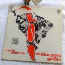 Discos de vinilo: AÑO 1977.- MARTA CONTRERAS.- MÚSICA PARA GUILLÉN. Lote 35437804