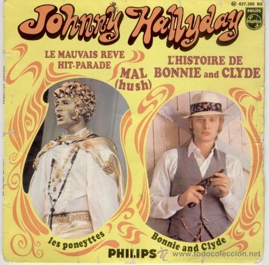 JOHNNY HALLYDAY - THE BALAD OF BONNIE AND CLYDE - EP FRANCE VG+ / VG+ (Música - Discos de Vinilo - EPs - Canción Francesa e Italiana)