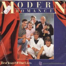 Discos de vinilo: *-* S346 - MODERN ROMANCE - BEST YEARS OF OUR LIVES. Lote 35454978