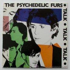 Discos de vinilo: THE PSYCHEDELIC FURS - TALK TALK TALK (LP). Lote 35459484