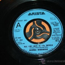 Discos de vinilo: DIONNE WARWICK - ALL THE LOVE IN THE WORLD / IT MAKES NO DIFFERENCE - ARISTA 1982 EXC-. Lote 35470387
