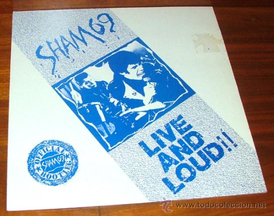 LP VINILO 'LIVE AND LOUD!!' (SHAM 69) (Música - Discos - LP Vinilo - Punk - Hard Core)