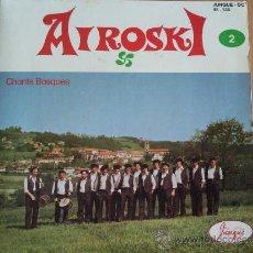 Discos de vinilo: AIROSKI CHANTS BASQUES EP JUNQUE FRANCIA (CANTOS VASCOS). Lote 35475208
