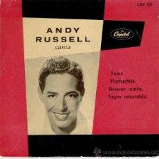 Discos de vinilo: ANDY RUSELL - AMOR - MUCHACHITA + 2 - EP SPAIN 1958 EX / EX. Lote 35492057