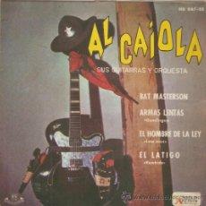 Discos de vinilo: EP AL CAIOLA SUS GUITARRAS Y ORQUESTA - BAT MASTERSON - ARMAS LENTAS- EL HOMBRE DE LA LEY- EL LATIGO. Lote 35496058