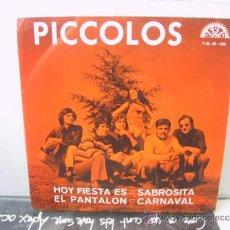 Discos de vinilo: PICCOLOS - HOY FIESTA ES / EL PANTALON + 2 - PROMO - BERTA 1972. Lote 35496628
