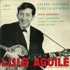 Discos de vinilo: LUIS AGUILE EP SELLO ODEON AÑO 1963. Lote 35511627