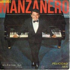 Discos de vinilo: ARMANDO MANZANERO - FELICIDAD / MIA - SINGLE 1968. Lote 35543687