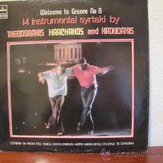Discos de vinilo: WELCOME TO GREECE. Nº.8. SYRTAKIS BY THEODORAKIS, XARCHACOS, HADUDAHIS.. MARGO.1977.. Lote 35643905