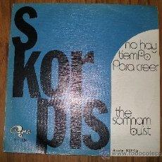 Discos de vinilo: SKORPIS - NO HAY TIEMPO PARA CREER. Lote 35536829