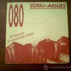 Discos de vinilo: 080 SOTA LES AIGUES XAVIER BORONAT-POSSEIT 1990-2ON SENCILL DEL LP LA LLEI DEL PLAER. Lote 35538185